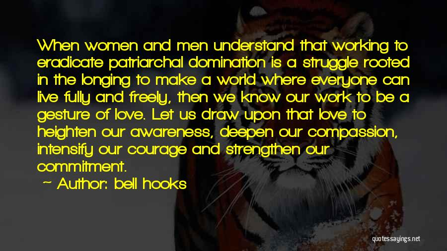 Live Freely Quotes By Bell Hooks
