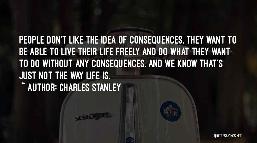 Live Freely Quotes By Charles Stanley