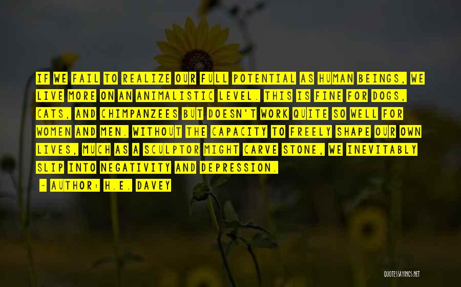 Live Freely Quotes By H.E. Davey