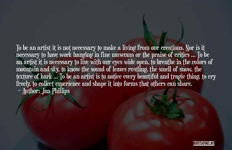 Live Freely Quotes By Jan Phillips
