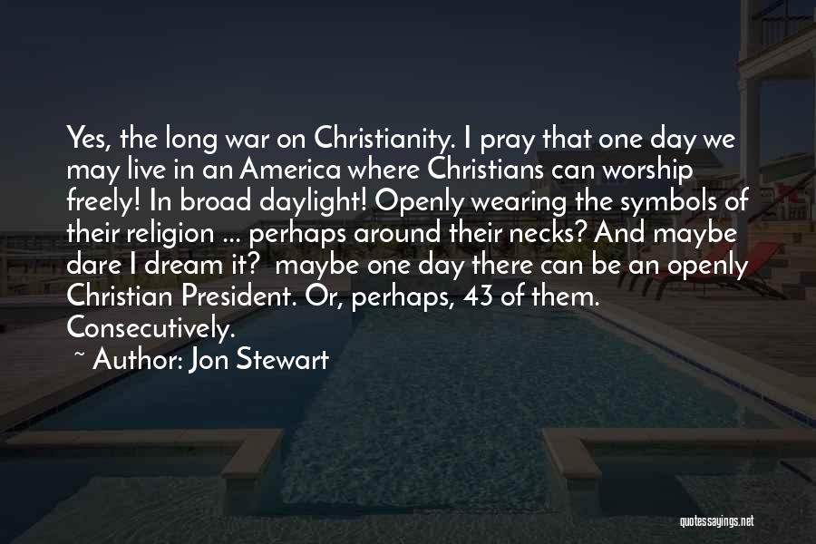 Live Freely Quotes By Jon Stewart