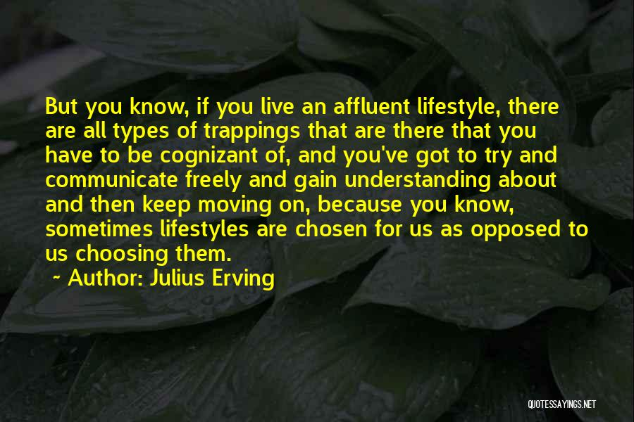 Live Freely Quotes By Julius Erving