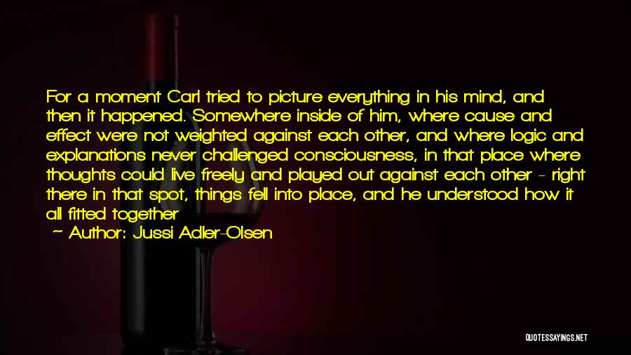 Live Freely Quotes By Jussi Adler-Olsen