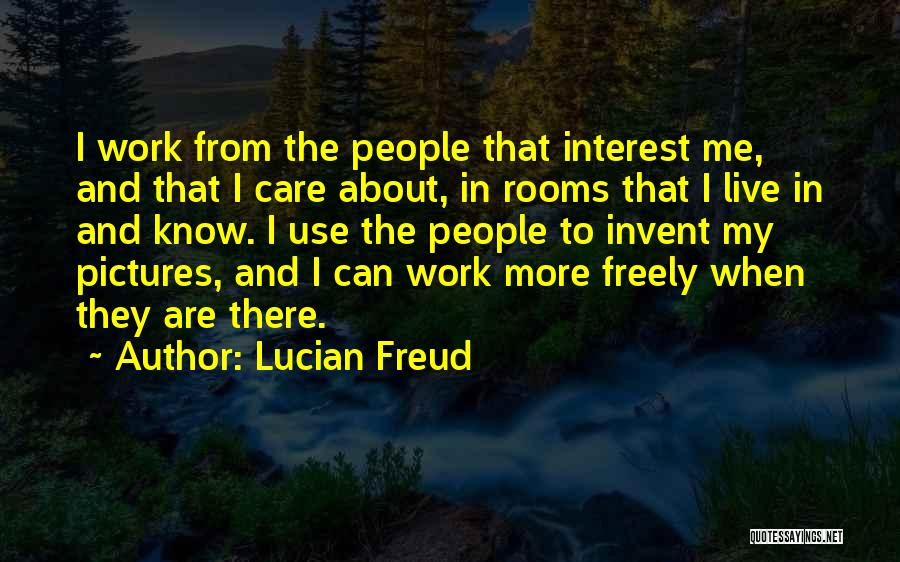 Live Freely Quotes By Lucian Freud