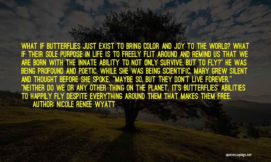 Live Freely Quotes By Nicole Renee Wyatt