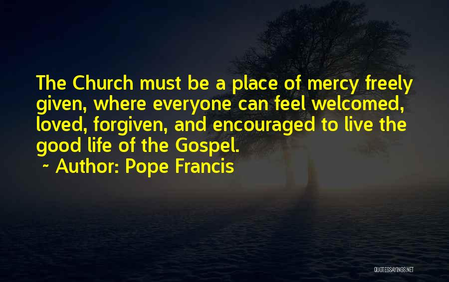 Live Freely Quotes By Pope Francis