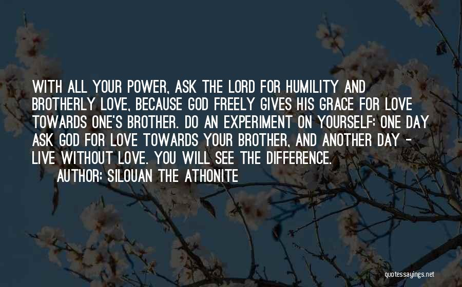 Live Freely Quotes By Silouan The Athonite
