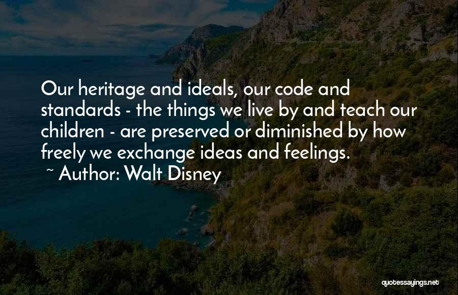 Live Freely Quotes By Walt Disney