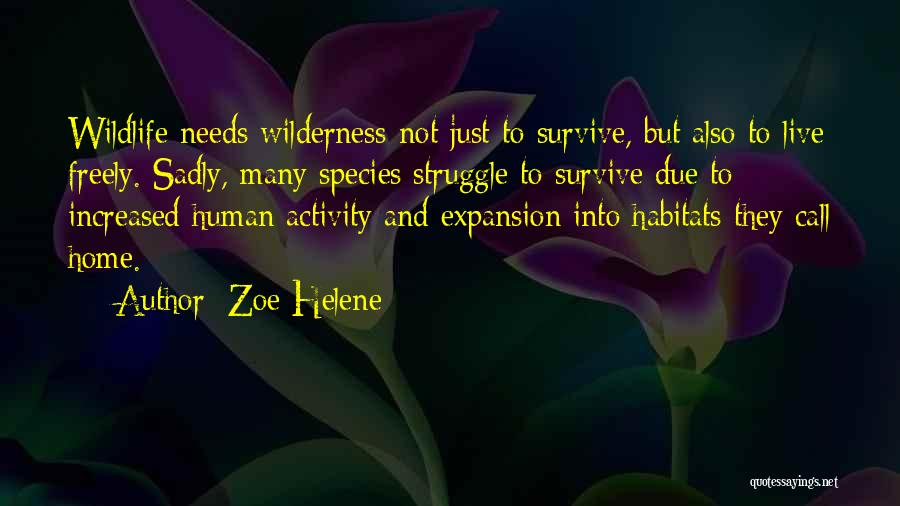 Live Freely Quotes By Zoe Helene