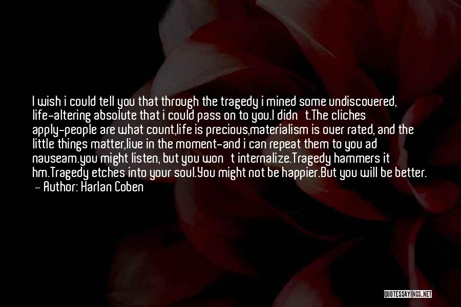 Live Happier Quotes By Harlan Coben