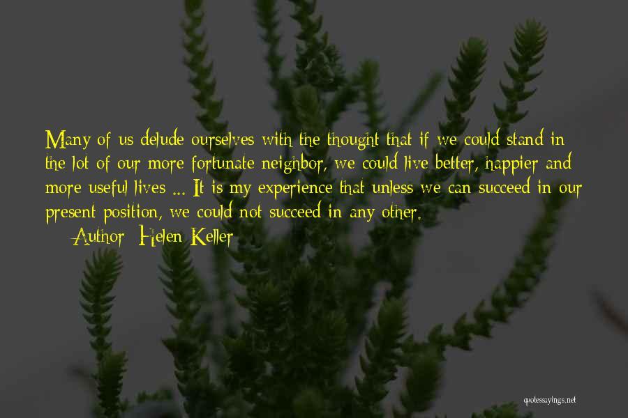 Live Happier Quotes By Helen Keller