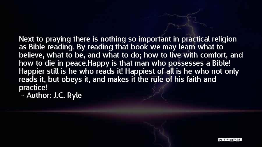 Live Happier Quotes By J.C. Ryle