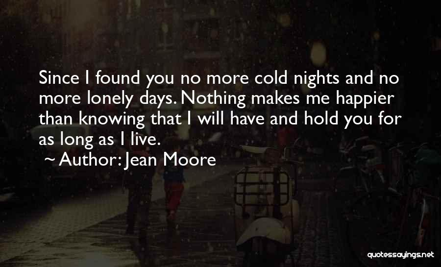 Live Happier Quotes By Jean Moore