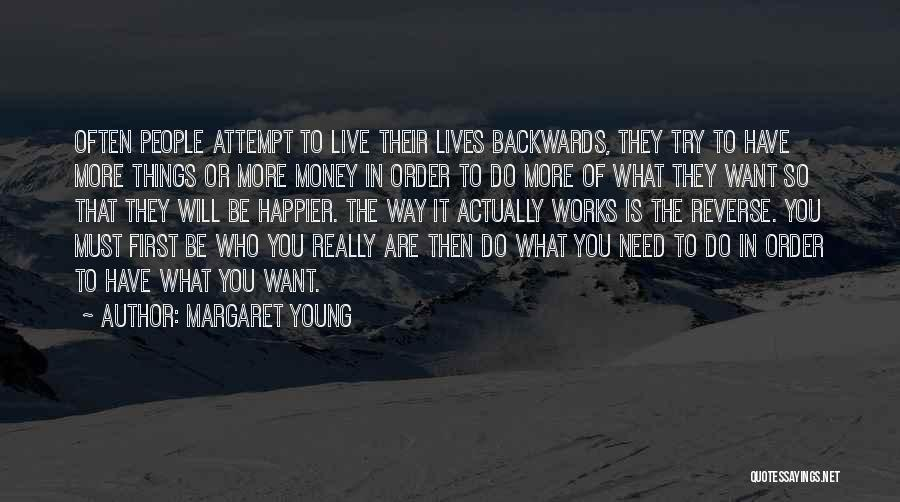 Live Happier Quotes By Margaret Young