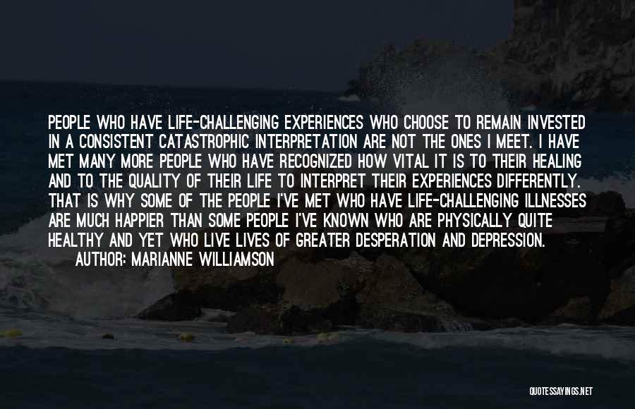 Live Happier Quotes By Marianne Williamson