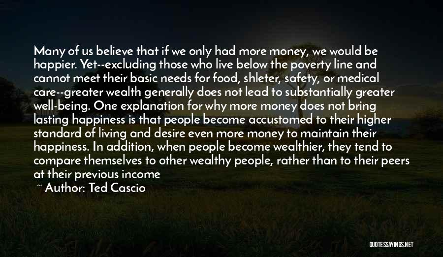Live Happier Quotes By Ted Cascio