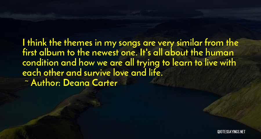 Live It Learn It Love It Quotes By Deana Carter