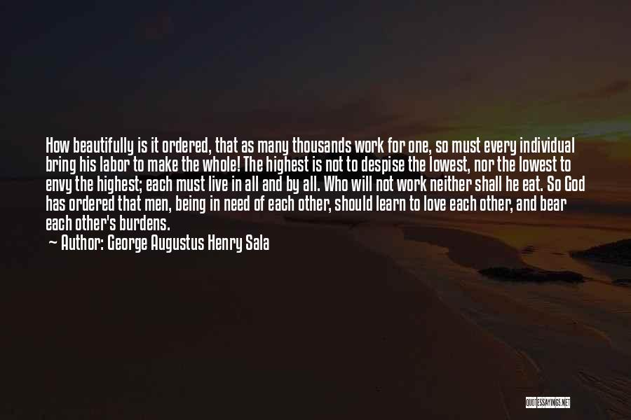 Live It Learn It Love It Quotes By George Augustus Henry Sala