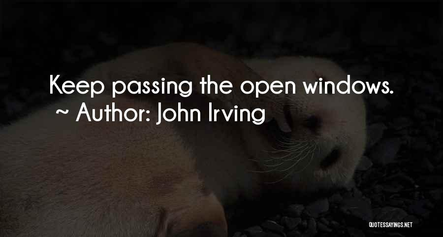 Live It Learn It Love It Quotes By John Irving