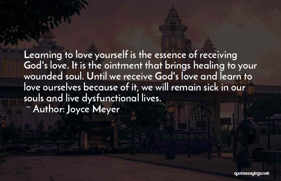 Live It Learn It Love It Quotes By Joyce Meyer