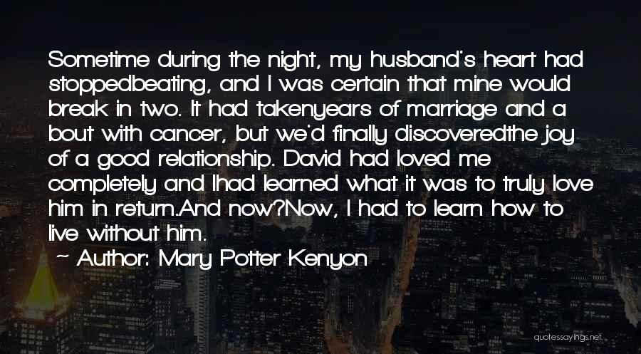 Live It Learn It Love It Quotes By Mary Potter Kenyon