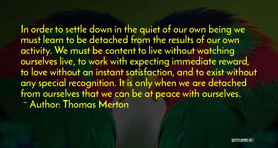 Live It Learn It Love It Quotes By Thomas Merton