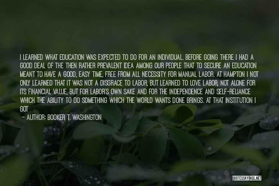 Live It Love It Quotes By Booker T. Washington