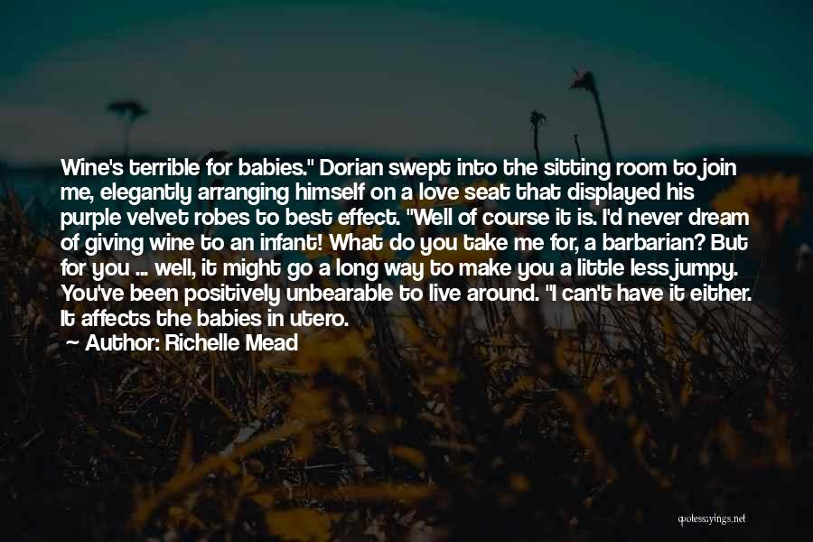 Live It Love It Quotes By Richelle Mead