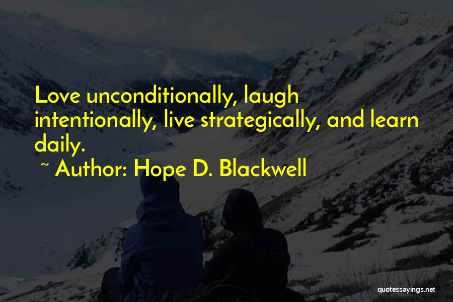 Live Laugh And Learn Quotes By Hope D. Blackwell