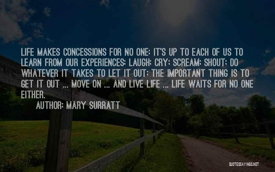 Live Laugh And Learn Quotes By Mary Surratt