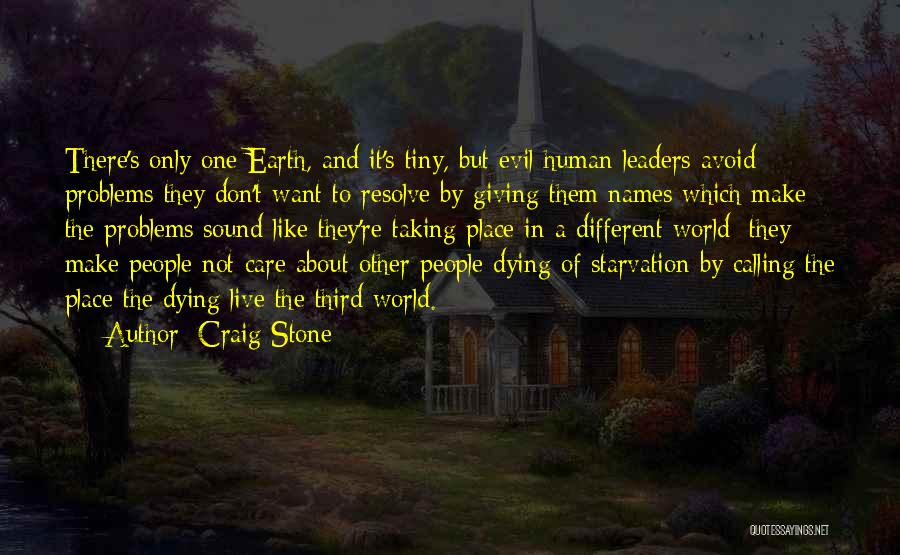 Live Life Like You're Dying Quotes By Craig Stone