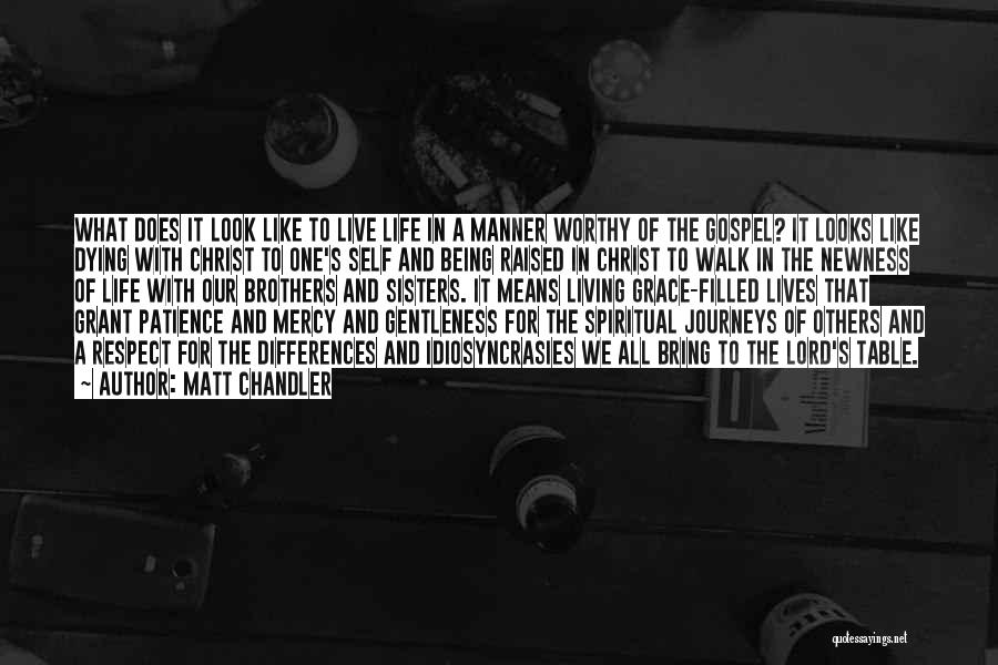 Live Life Like You're Dying Quotes By Matt Chandler