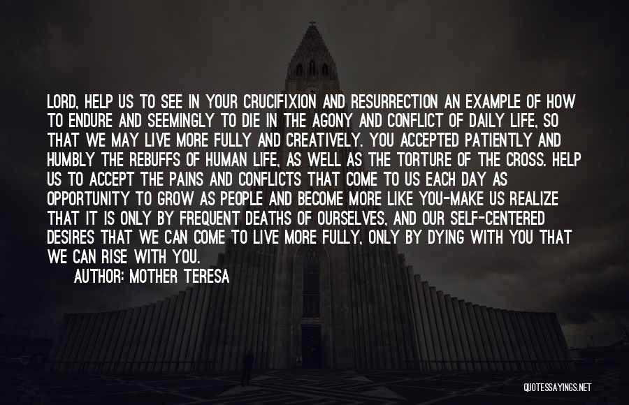 Live Life Like You're Dying Quotes By Mother Teresa