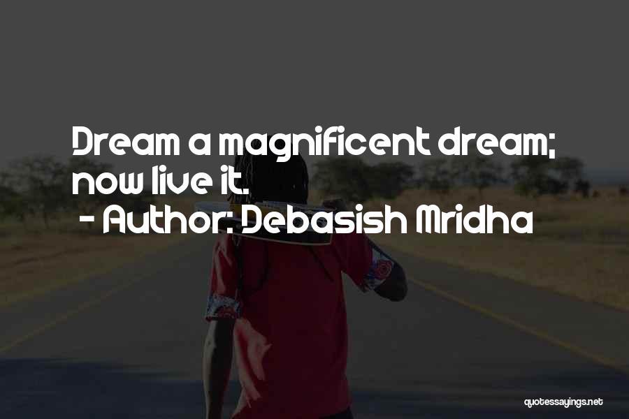 Live Life Love Quotes By Debasish Mridha