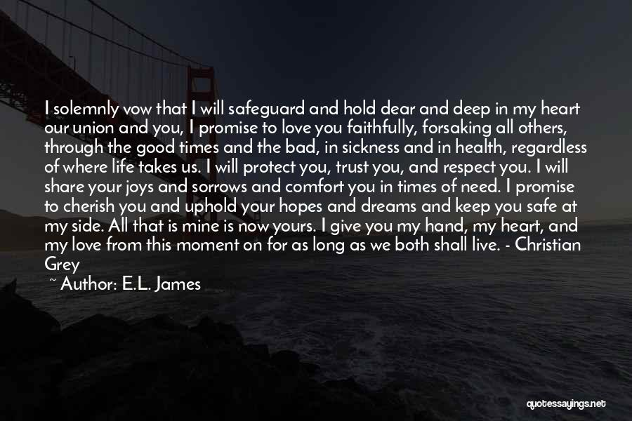 Live Life Love Quotes By E.L. James