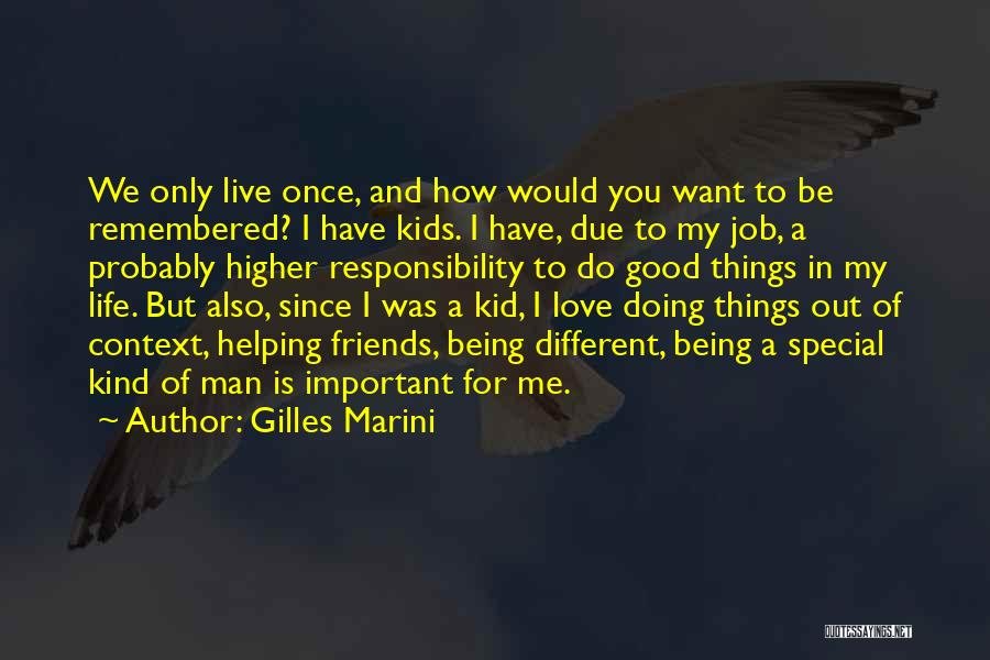 Live Life Love Quotes By Gilles Marini