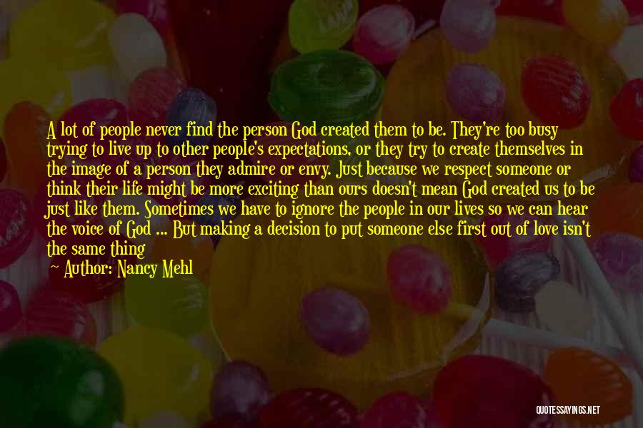 Live Life Love Quotes By Nancy Mehl