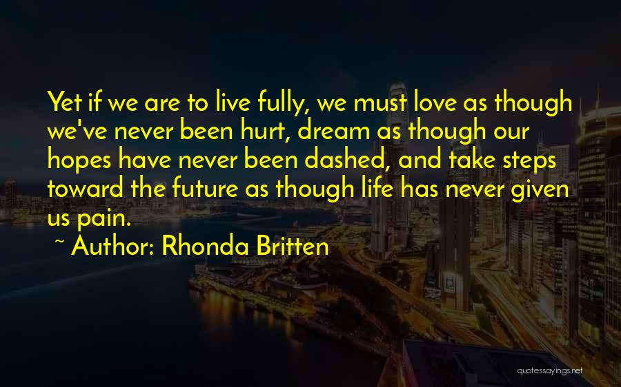 Live Life Love Quotes By Rhonda Britten
