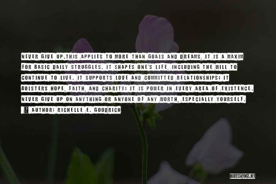 Live Life Love Quotes By Richelle E. Goodrich