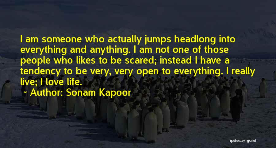 Live Life Love Quotes By Sonam Kapoor