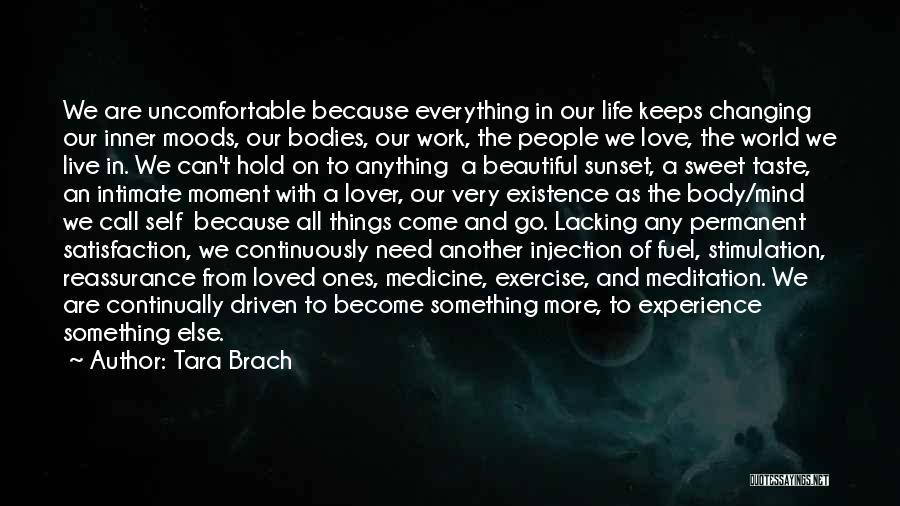 Live Life Love Quotes By Tara Brach