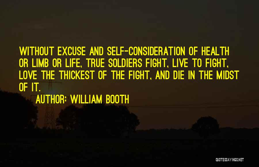 Live Life Love Quotes By William Booth