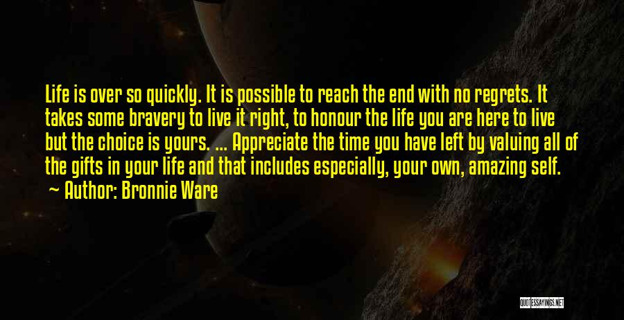 Live Life With No Regrets Quotes By Bronnie Ware