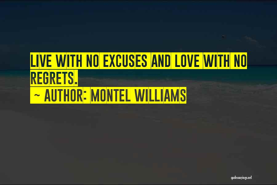 Live Life With No Regrets Quotes By Montel Williams