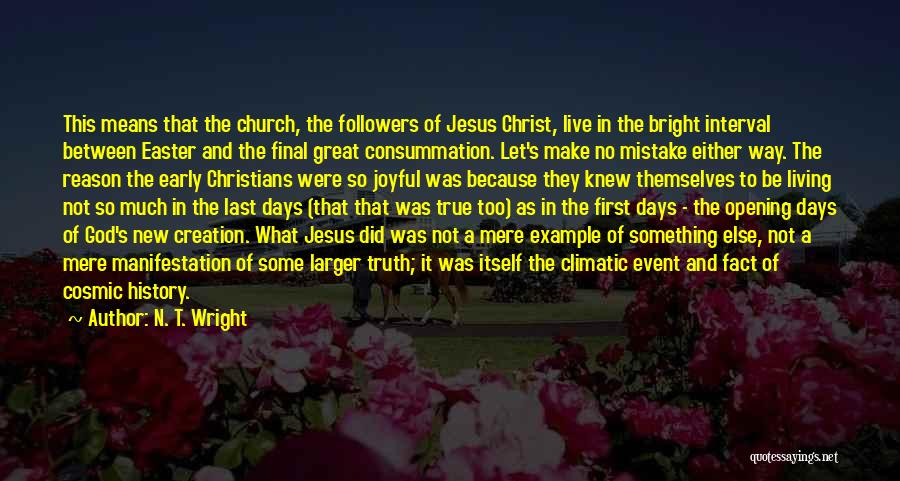Live N Let Live Quotes By N. T. Wright