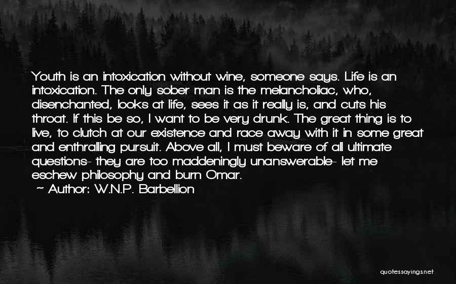 Live N Let Live Quotes By W.N.P. Barbellion