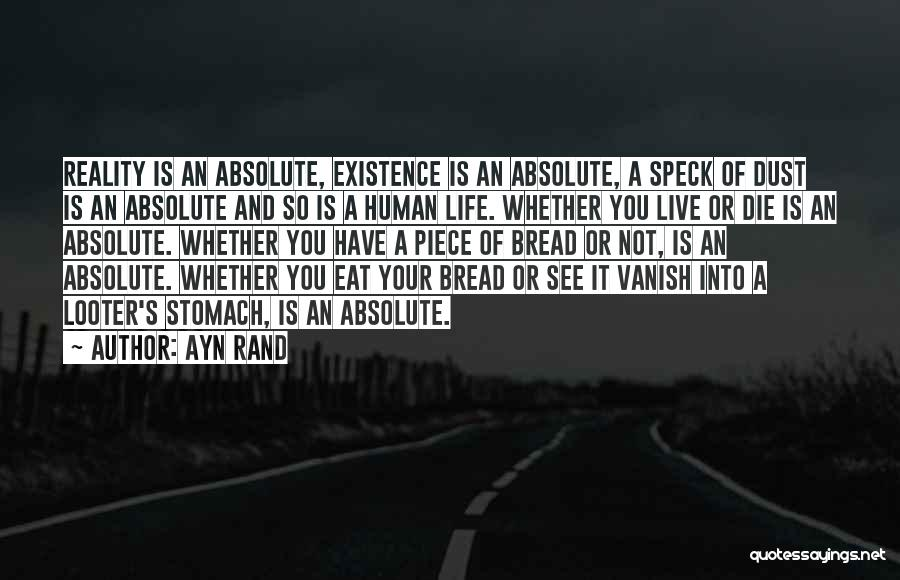 Live Or Die Quotes By Ayn Rand