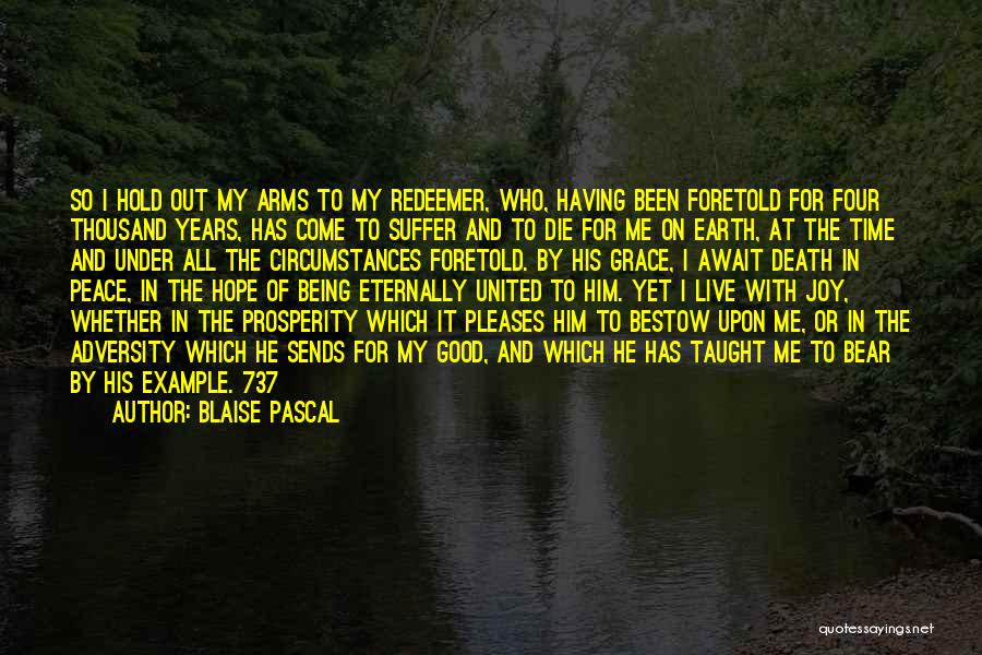 Live Or Die Quotes By Blaise Pascal