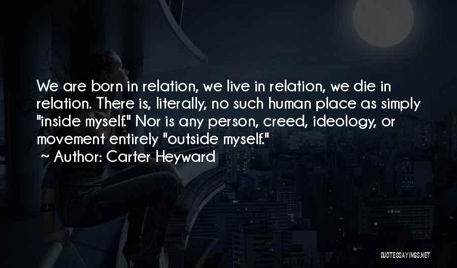 Live Or Die Quotes By Carter Heyward