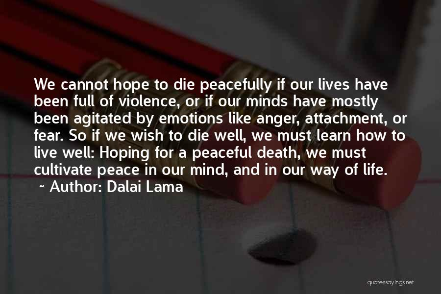 Live Or Die Quotes By Dalai Lama